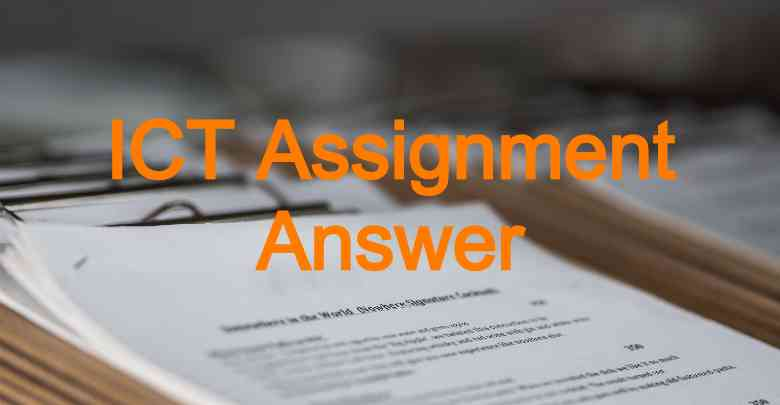 ICT Assignment Answer