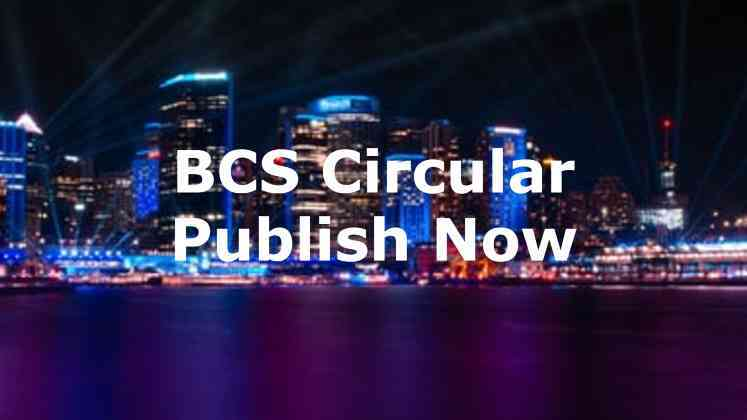 BCS Circular Publish Date Bpsc.gov.bd BCS Circular PDF