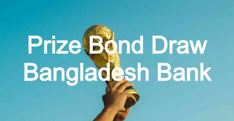Prize Bond Draw Result Bangladesh Bank