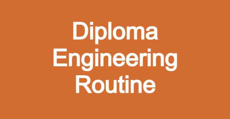 Diploma Engineering Routine